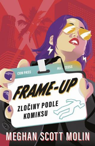 Frame-Up: Zločiny podle komiksu - Molin Meghan Scott [E-kniha]